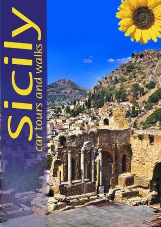 Sicily Car Tours and Walks (Landscapes Series)  by  Peter Amann
