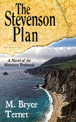 The Stevenson Plan, A Novel of the Monterey Peninsula  by  M. Bryce  Ternet