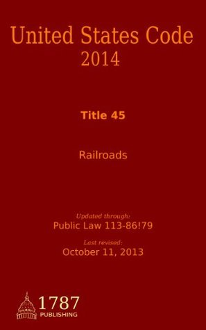 Title 45, United States Code  by  United States Government