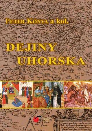 Dejiny Uhorska Peter Konya