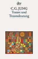 Traum Und Traumdeutung C.G. Jung