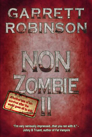 Non Zombie II Garrett Robinson
