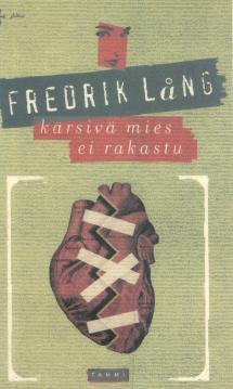Kärsivä mies ei rakastu Fredrik Lång