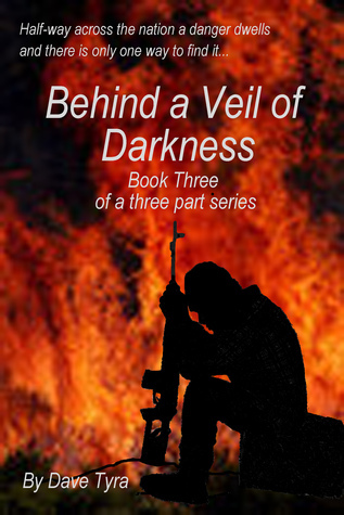 Behind a Veil of Darkness: Book Three  by  David Tyra