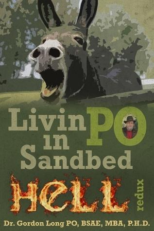 Livin PO in Sandbed HeLL Redux Gordon Long