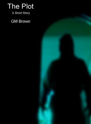The Plot  by  GM Brown