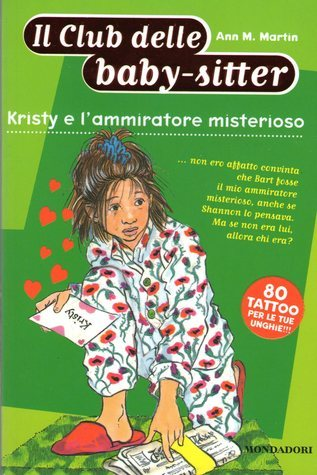 Kristy e lammiratore misterioso Ann M. Martin