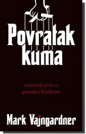 Povratak kuma (The Godfather Returns #1)  by  Mark Winegardner