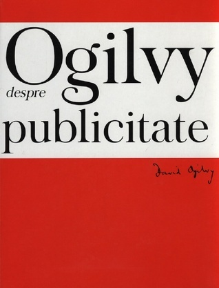 Ogilvy despre Publicitate  by  David Ogilvy