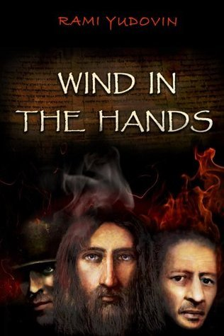 Wind in the Hands  by  Rami Yudovin
