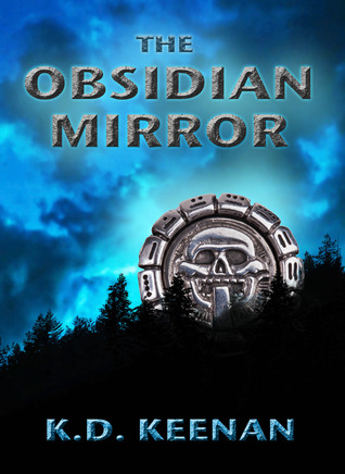 The Obsidian Mirror K.D. Keenan