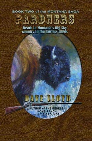 Pardners (Lloyds Montana Saga) Dave Lloyd