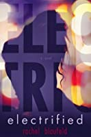 Electrified (The Electric Tunnel #1)