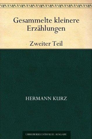 Gesammelte kleinere Erzählungen:2. Teil  by  Hermann Kurz
