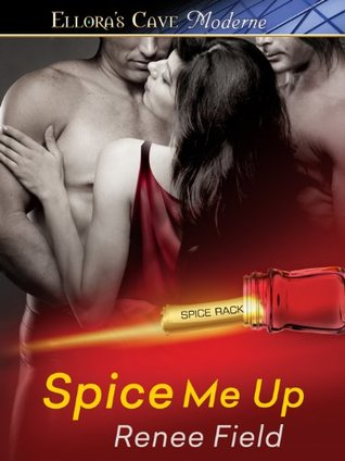 Spice Me Up  by  Renee Field