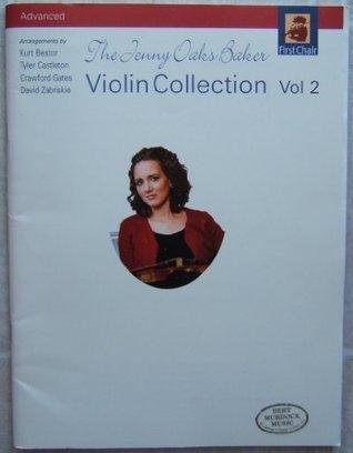 The Jenny Oaks Baker Violin Collection Advanced (Volume 2) (Volume 2)  by  Jenny Oaks