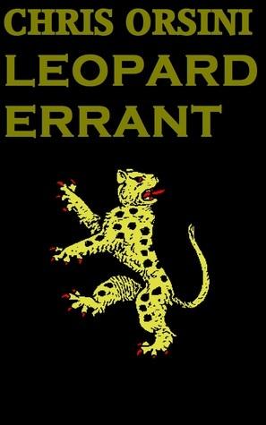 Leopard Errant  by  Chris Orsini