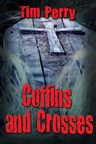 Coffins and Crosses  by  Tim Perry