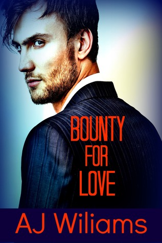 Bounty for Love A.J. Wiliams