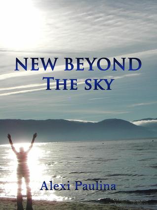 New Beyond the Sky Alexi Paulina