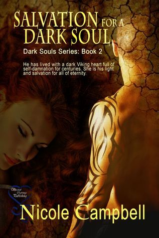Salvation for a Dark Soul (Dark Soul Series : Book 2)  by  Nicole Campbell