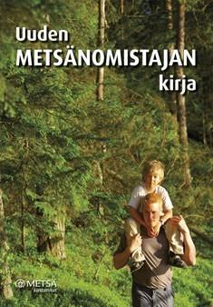 Uuden metsänomistajan kirja  by  Satu Rantala