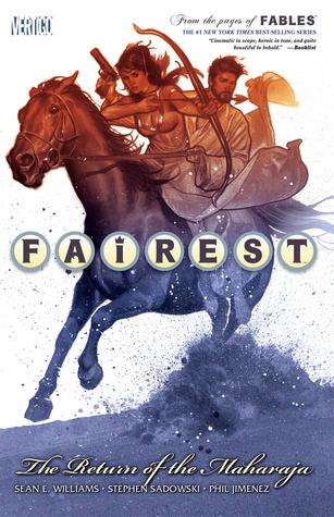 Fairest, Vol 3: The Return of the Maharaja Sean E. Williams