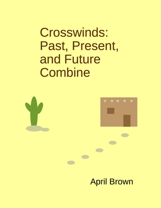 Crosswinds: Past, Present, and Future Combine April   Brown