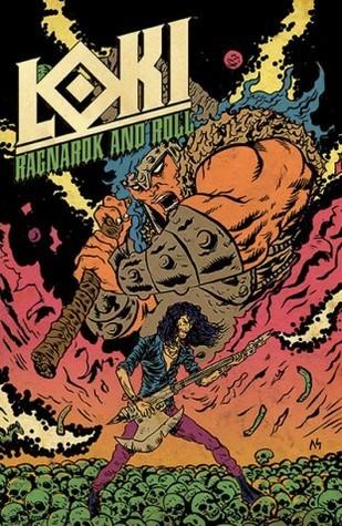 Loki: Ragnarok And Roll #1  by  Eric M. Esquivel