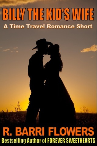 Billy The Kid's Wife  by  R. Barri Flowers