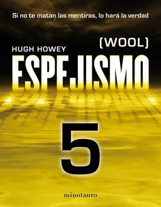 Espejismo 5: Los desamparados (Wool #5)  by  Hugh Howey