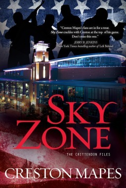 Sky Zone: A Novel (The Crittendon Files #3)  by  Creston Mapes