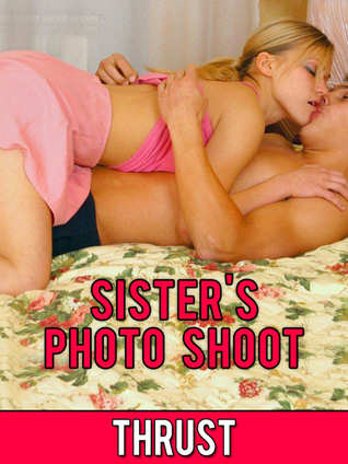 Sisters Photo Shoot Thrust