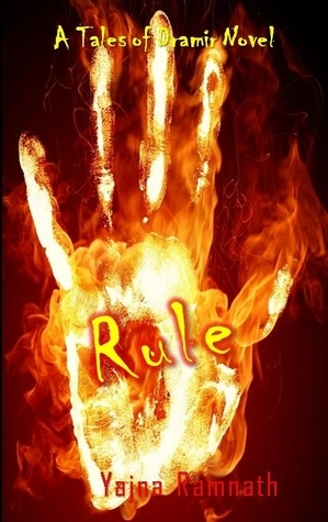Rule - An Anthology (Tales of Dramir, #3.5)  by  Yajna Ramnath