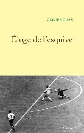 Éloge de lesquive  by  Olivier Guez