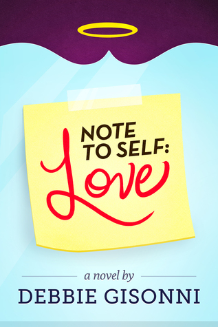 Note to Self: Love  by  Debbie Gisonni