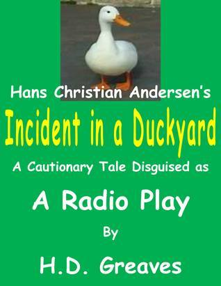 Incident in a Duckyard H.D. Greaves