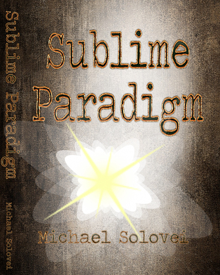 Sublime Paradigm Michael Solovei/MonetMeetsPoe