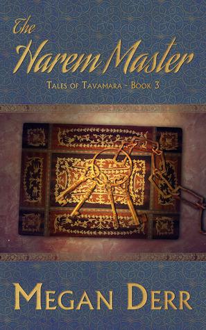 The Harem Master (Tales of Tavamara, #3)  by  Megan Derr