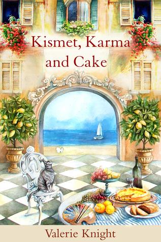 Kismet, Karma and Cake  by  Valerie Knight