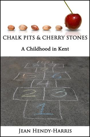 Chalk Pits & Cherry Stones  by  Jean Hendy-Harris
