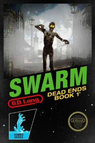 Swarm  by  G.D. Lang