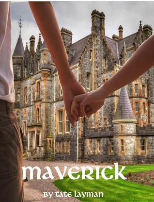 Maverick  by  Tate Layman