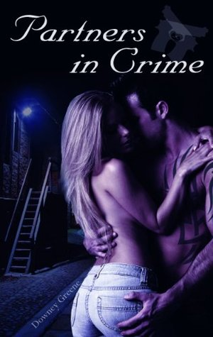 Partners in Crime  by  Downey Greene