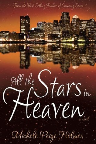 All The Stars In Heaven  by  Michele Paige Holmes