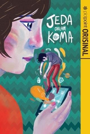 Jeda Dalam Koma  by  Padma Alina