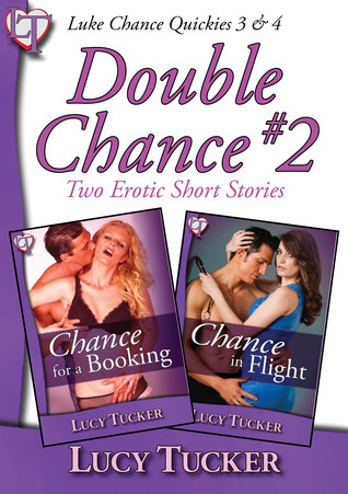 Double Chance #2  by  Lucy Tucker