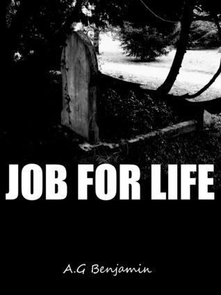 Job For Life A.G Benjamin