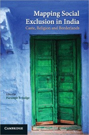 Mapping Social Exclusion in India: Caste, Religion and Borderlands Paramjit S. Judge