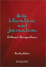 Urdu Literature and Journalism - Critical Perspectives Shafey Kidwai